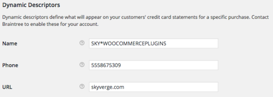 WooCommerce Braintree Dynamic Descriptor Name - format 1