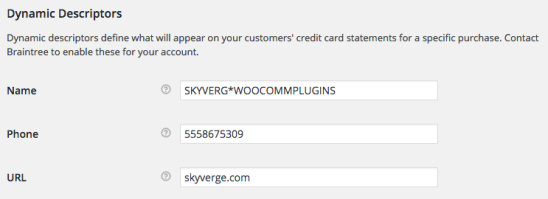 WooCommerce Braintree Dynamic Descriptor Name - format 2