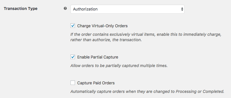SkyVerge WooCommerce gateway capture settings
