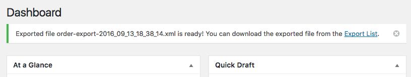 WooCommerce Customer / Order XML Export - export completed notice