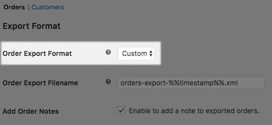 WooCommerce Customer / Order XML Export: select custom format