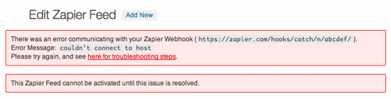There was an error communicating with your Zapier Webhook