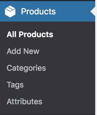 The Products menu item is a new section below WooCommerce and has sub-menus: All Products, Add New, Categories, Tags and Attributes.
