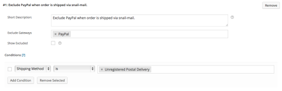 Example 4 – Exclude PayPal when shipping via unregistered Snail Mail.