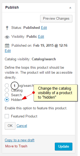 "The product publish metabox with an arrow pointing to ""Hidden"" under the Catalog visibility options."