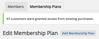 WooCommerce memberships access granted