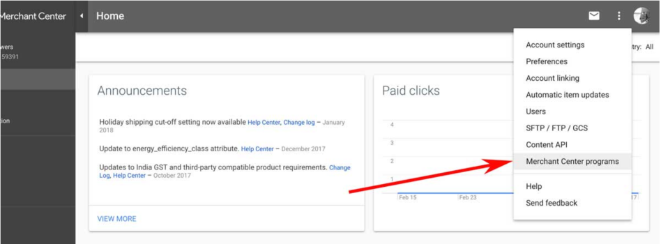 Login to your Google Merchant Center account, open the menu on the right and click on Merchant Center Programs