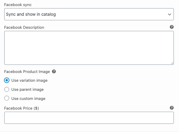 The Facebook product settings for a variable product.